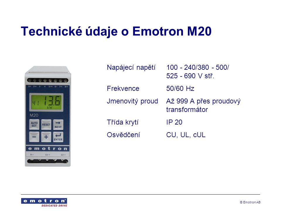 Technické údaje o Emotron M20
