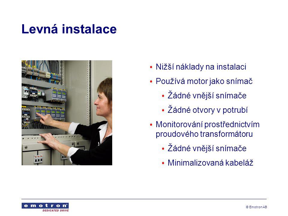 Levná instalace Nižší náklady na instalaci Používá motor jako snímač