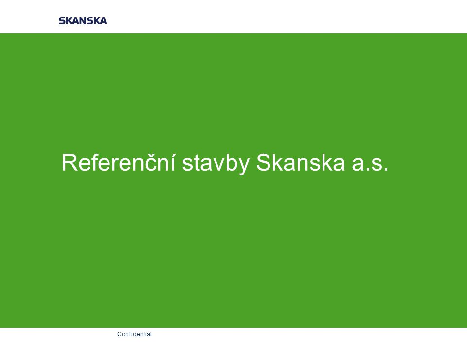 Referenční stavby Skanska a.s.