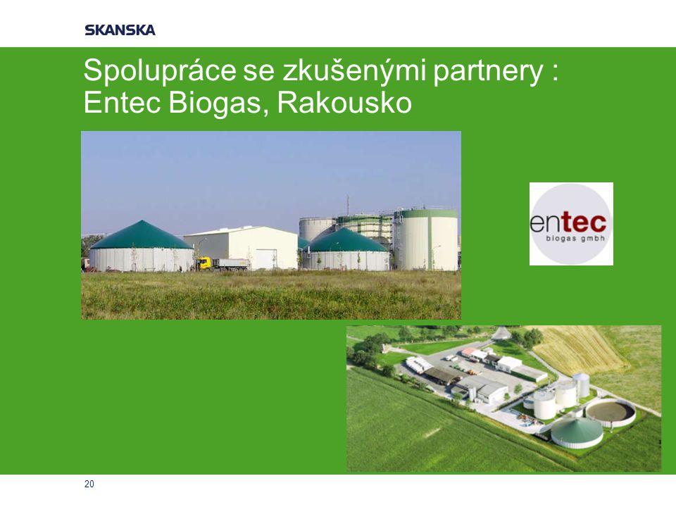 Spolupráce se zkušenými partnery : Entec Biogas, Rakousko