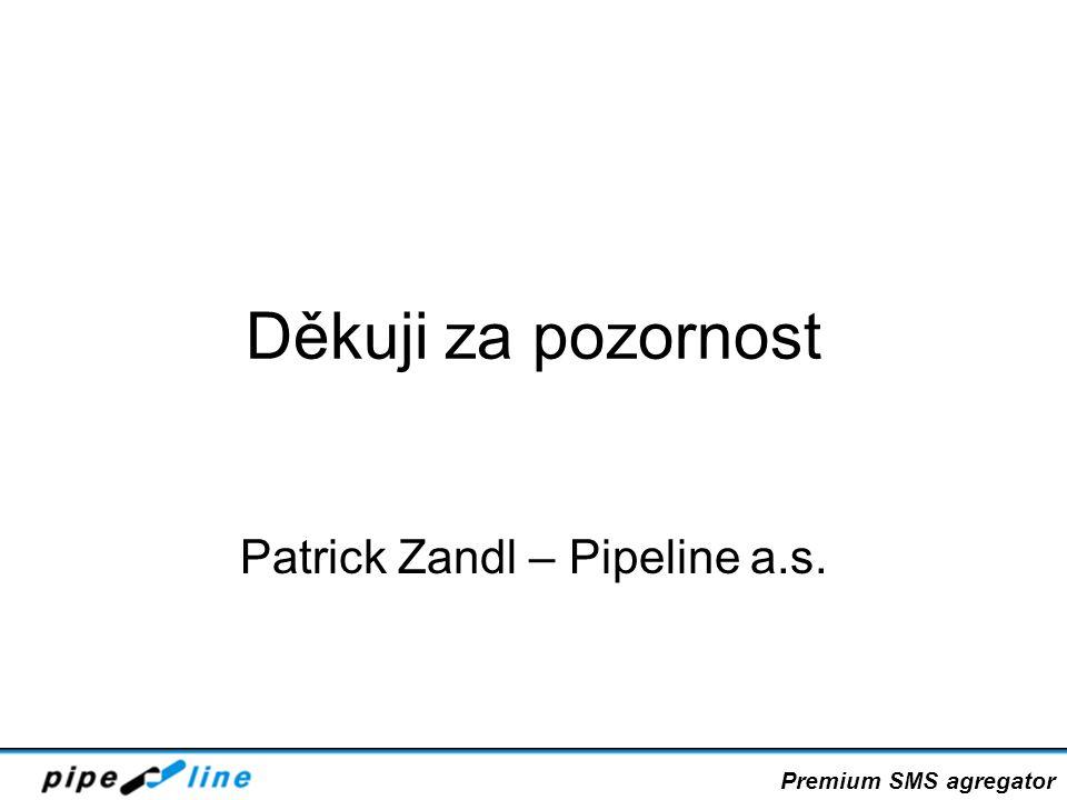 Patrick Zandl – Pipeline a.s.
