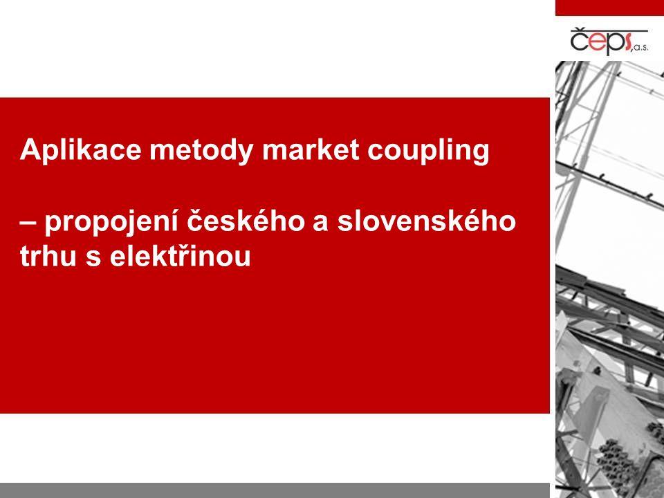 Aplikace metody market coupling – propojení českého a slovenského trhu s elektřinou