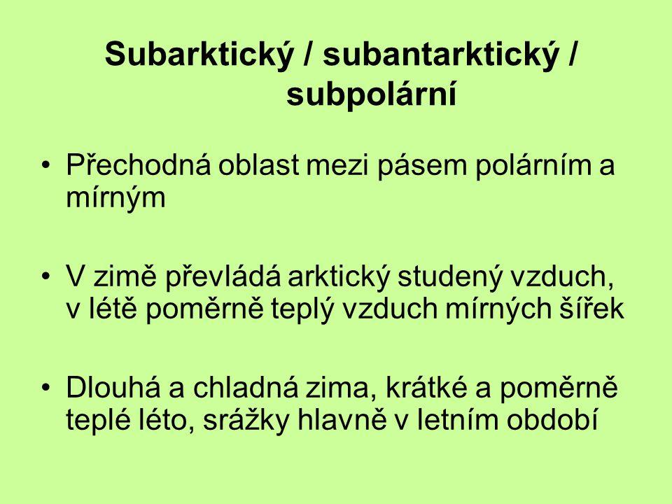 Subarktický / subantarktický / subpolární