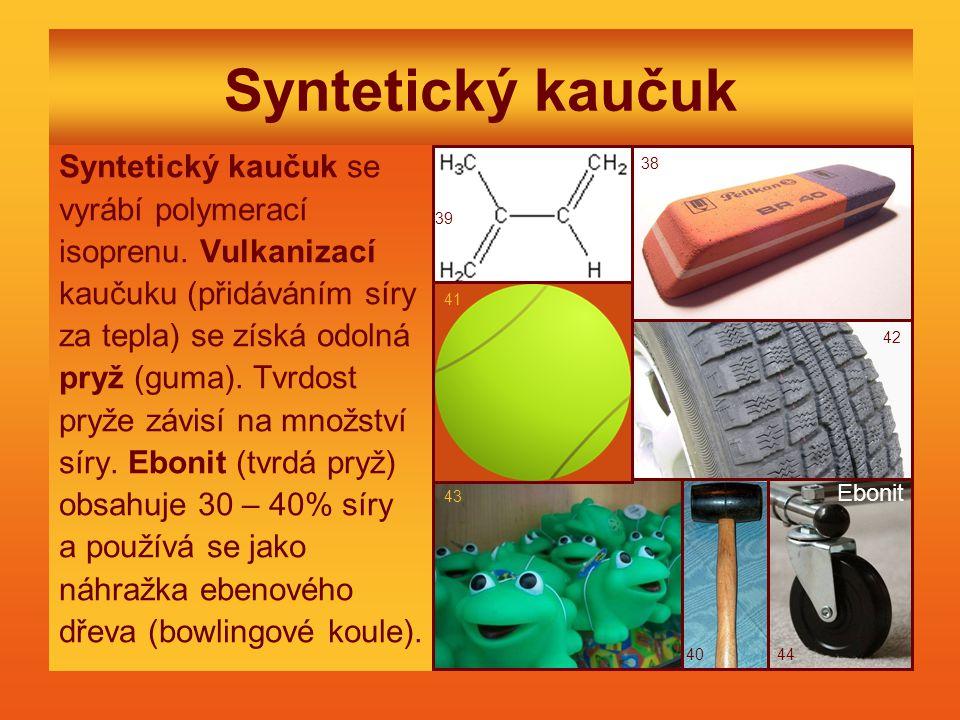 Syntetický kaučuk Syntetický kaučuk se vyrábí polymerací
