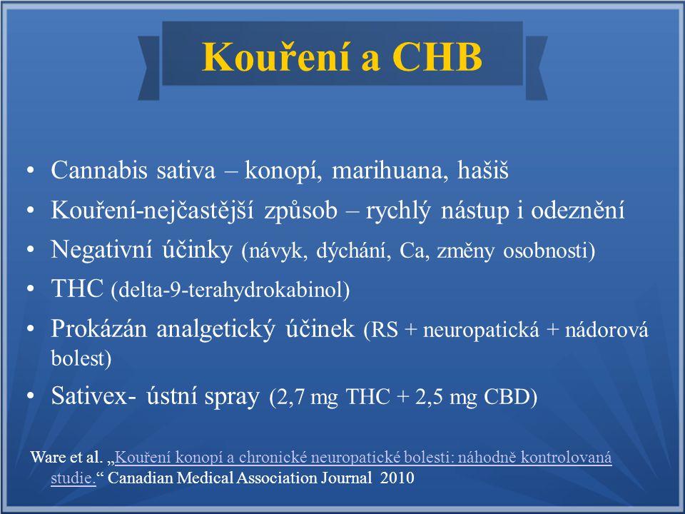 Kouření a CHB Cannabis sativa – konopí, marihuana, hašiš