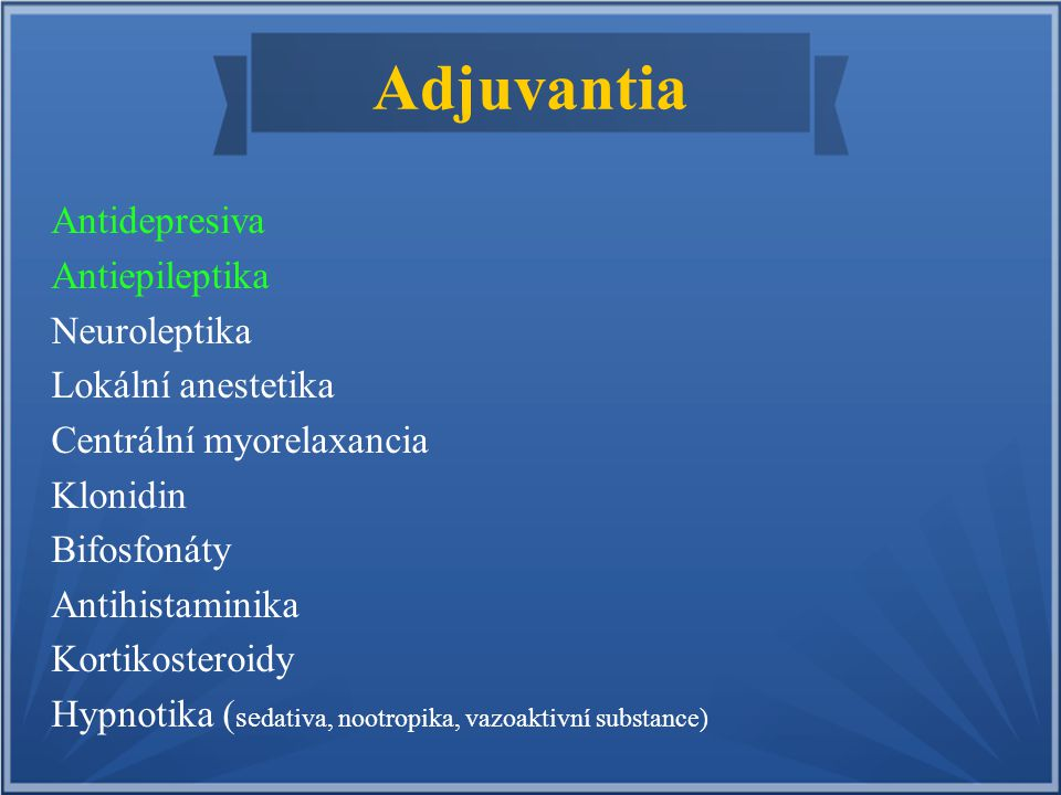 Adjuvantia Antidepresiva Antiepileptika Neuroleptika