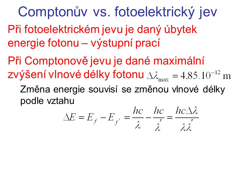 Comptonův vs. fotoelektrický jev