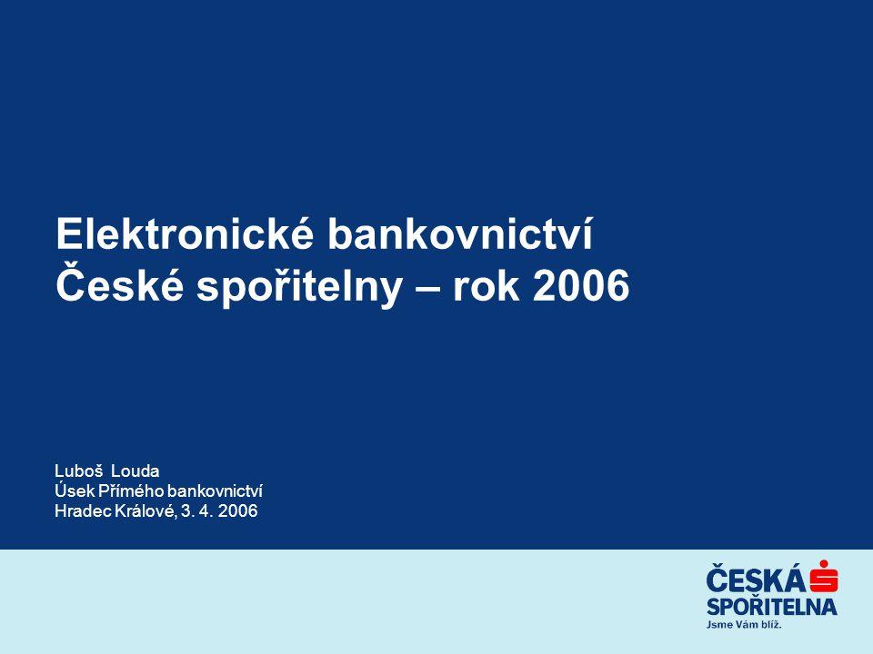 Elektronické bankovnictví České spořitelny – rok 2006