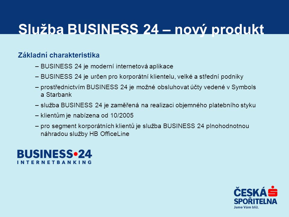 Služba BUSINESS 24 – nový produkt
