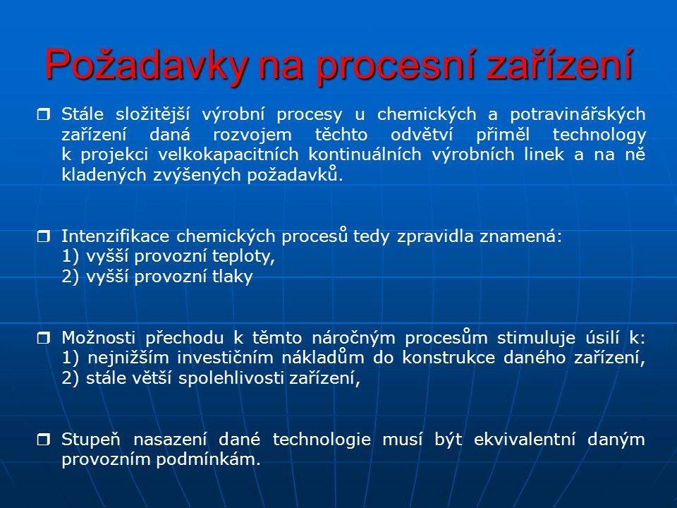 Požadavky na procesní zařízení