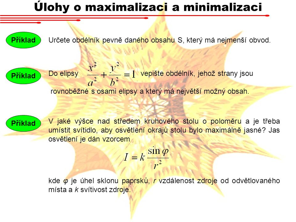 Úlohy o maximalizaci a minimalizaci