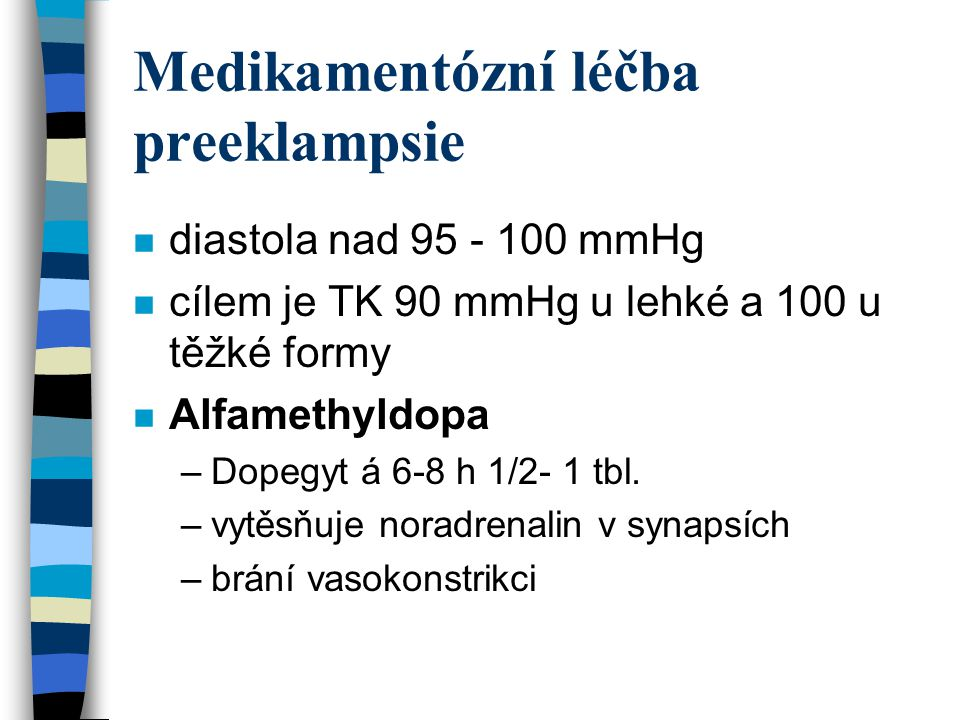 Medikamentózní léčba preeklampsie