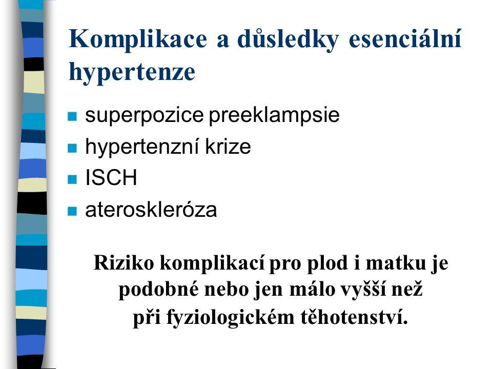 Komplikace a důsledky esenciální hypertenze