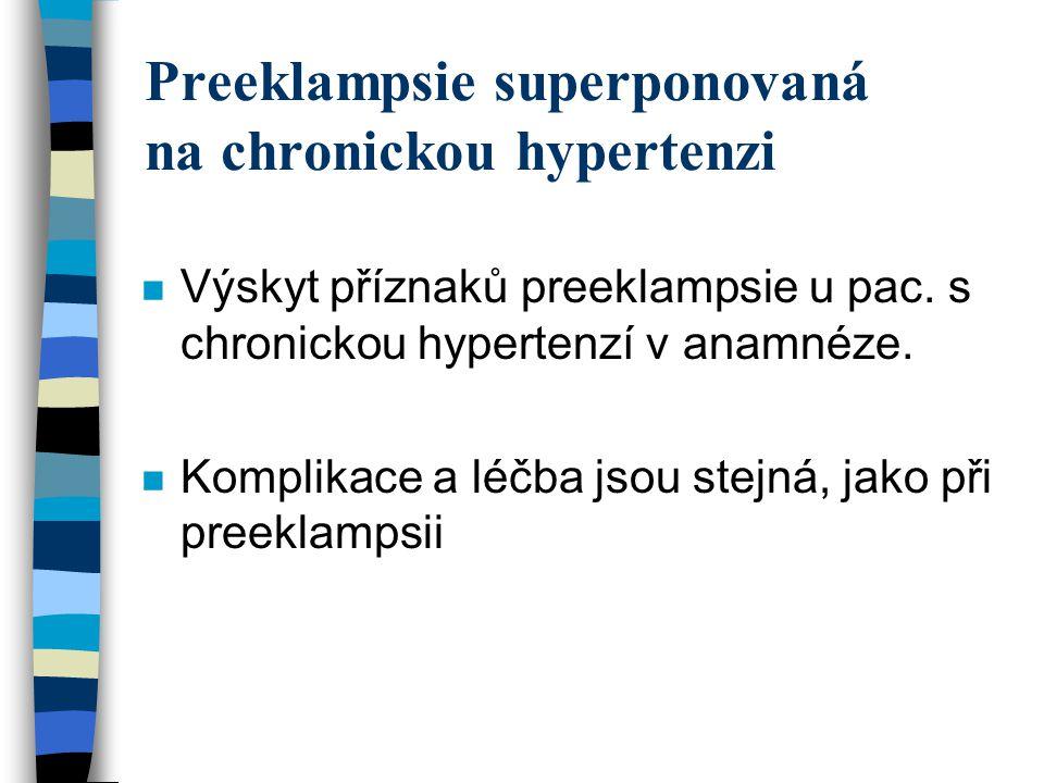 Preeklampsie superponovaná na chronickou hypertenzi