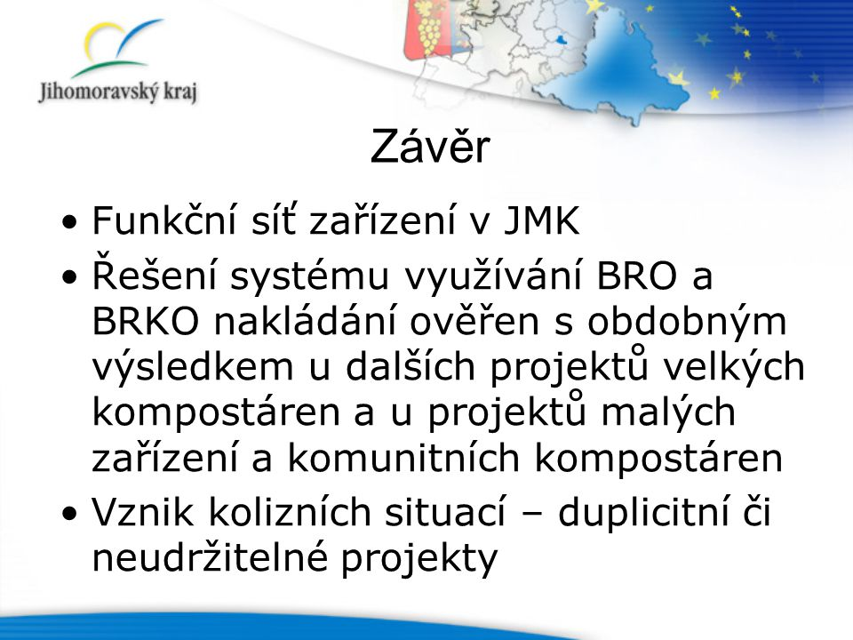 Závěr Funkční síť zařízení v JMK