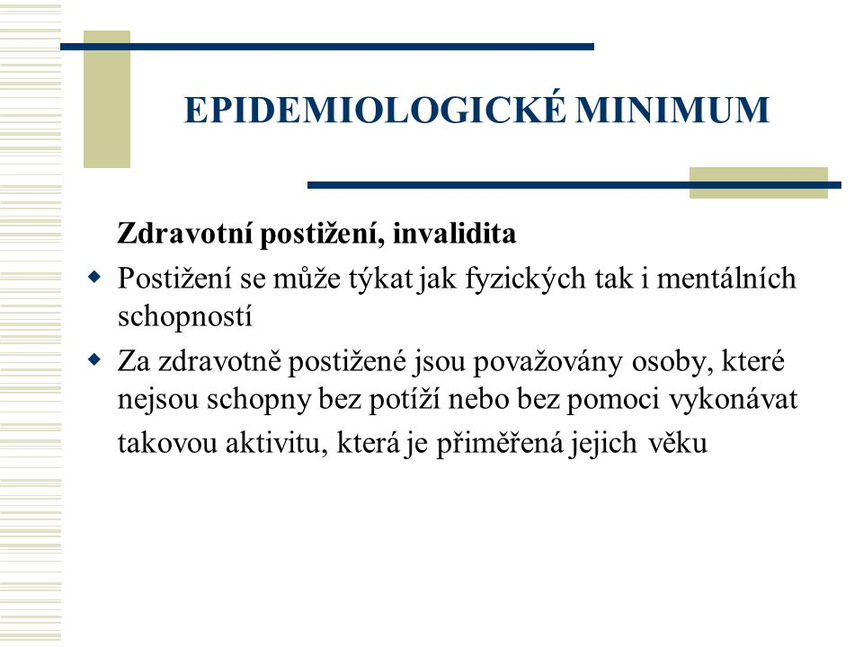 EPIDEMIOLOGICKÉ MINIMUM