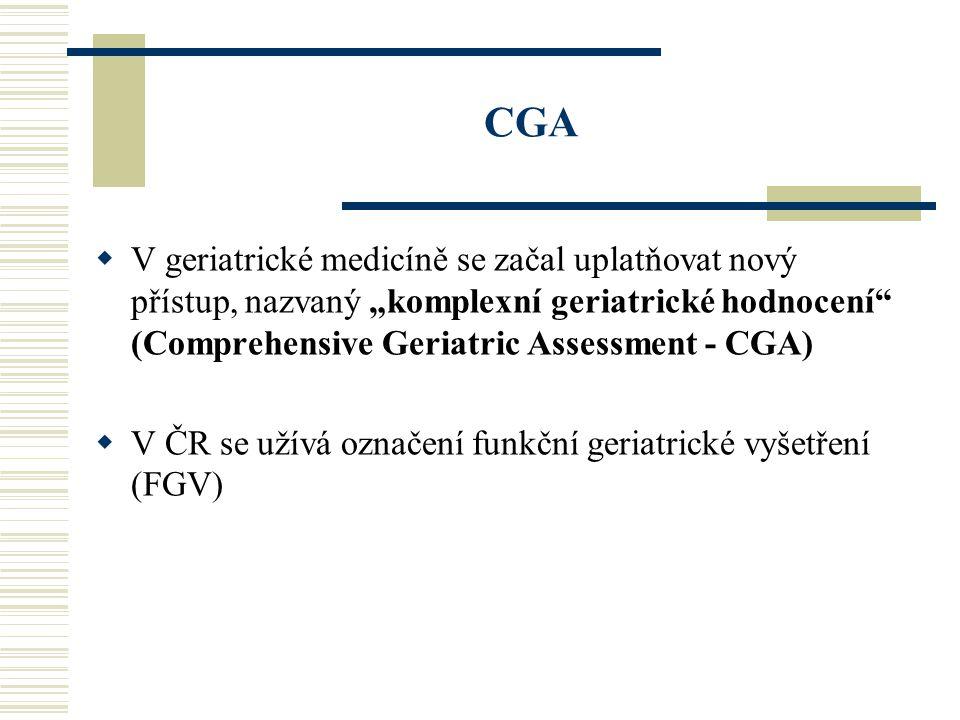 "CGA V geriatrické medicíně se začal uplatňovat nový přístup, nazvaný ""komplexní geriatrické hodnocení (Comprehensive Geriatric Assessment - CGA)"