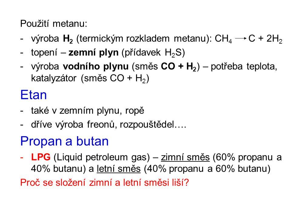 Etan Propan a butan Použití metanu: