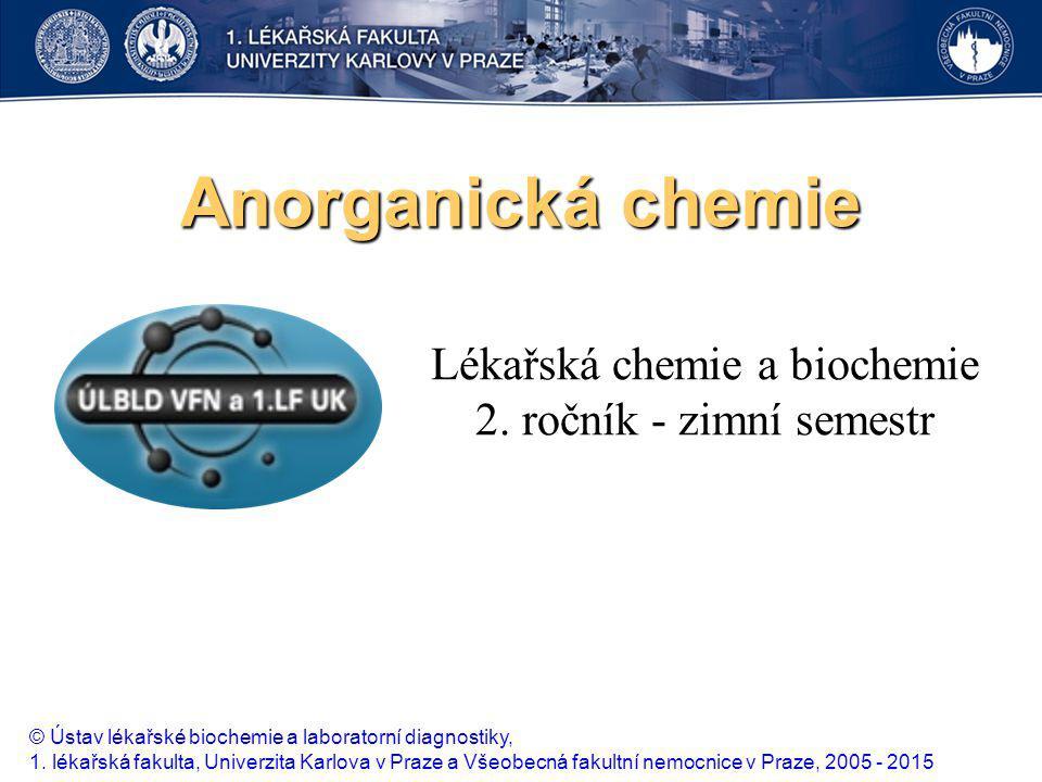 Lékařská chemie a biochemie 2. ročník - zimní semestr