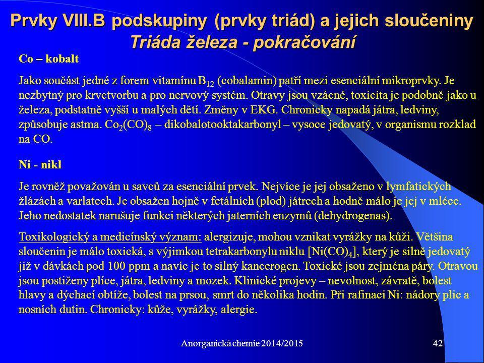Prvky VIII.B podskupiny (prvky triád) a jejich sloučeniny