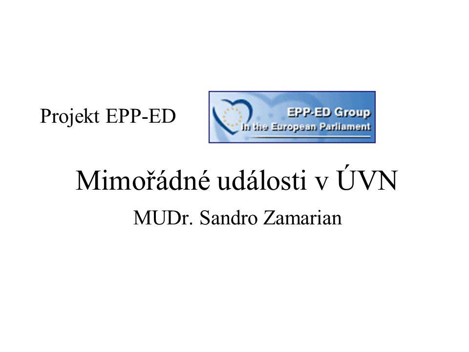 Projekt EPP-ED Mimořádné události v ÚVN MUDr. Sandro Zamarian