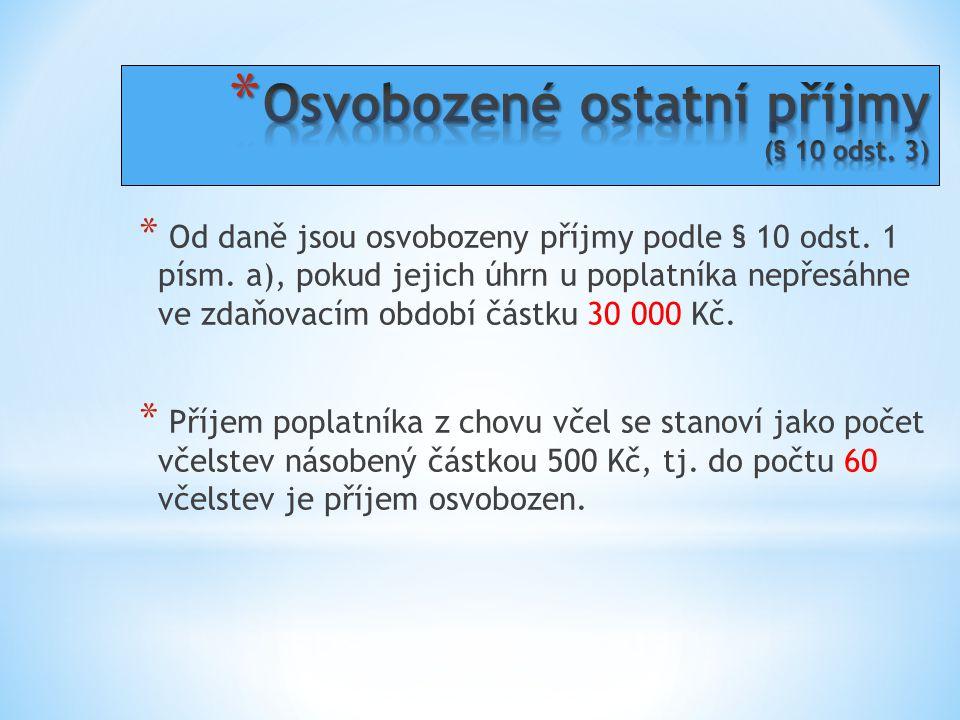 Osvobozené ostatní příjmy (§ 10 odst. 3)