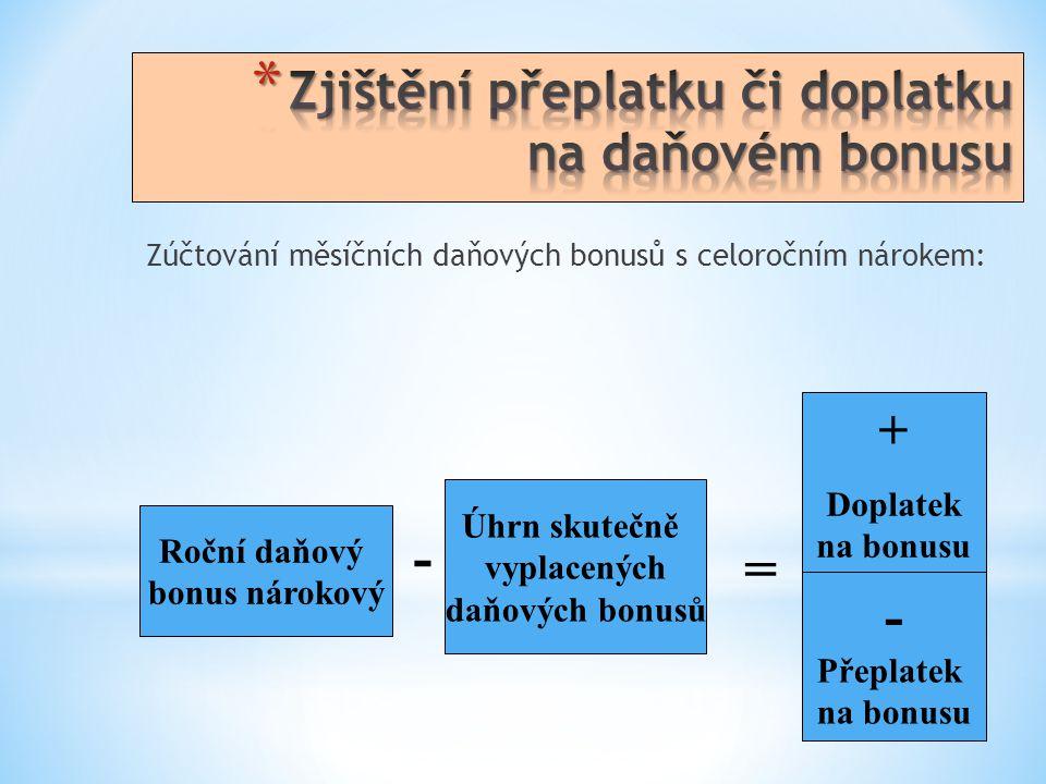 Zjištění přeplatku či doplatku na daňovém bonusu