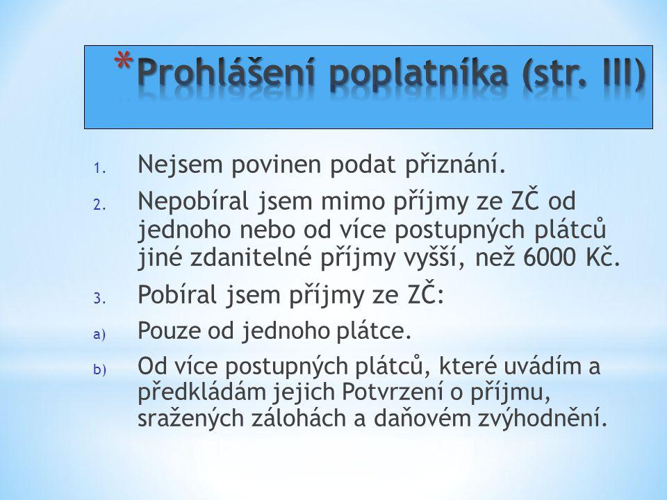 Prohlášení poplatníka (str. III)