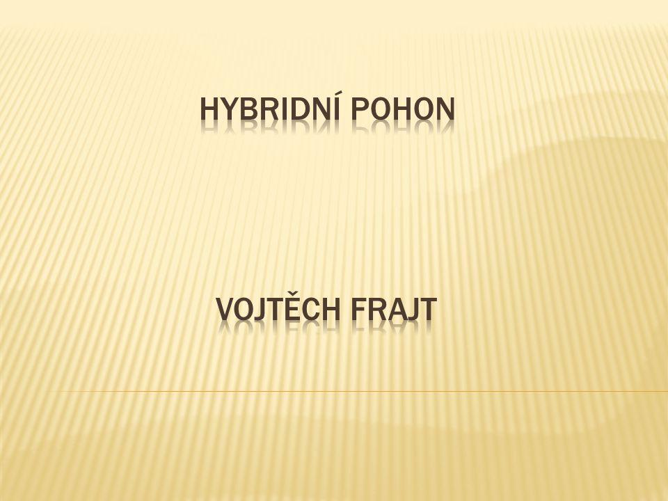 Hybridní pohon Vojtěch frajt