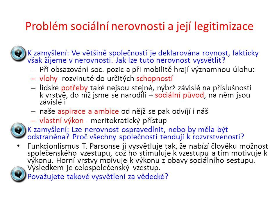 Problém sociální nerovnosti a její legitimizace