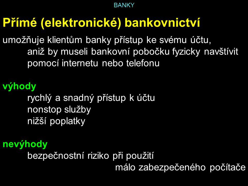 Přímé (elektronické) bankovnictví