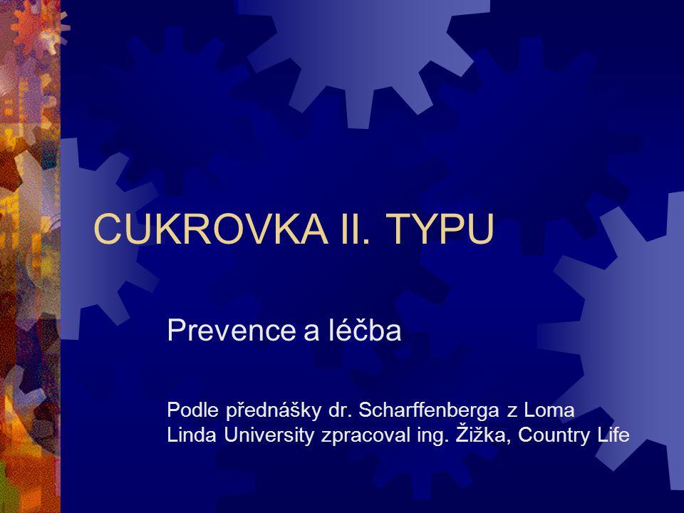 CUKROVKA II. TYPU Prevence a léčba