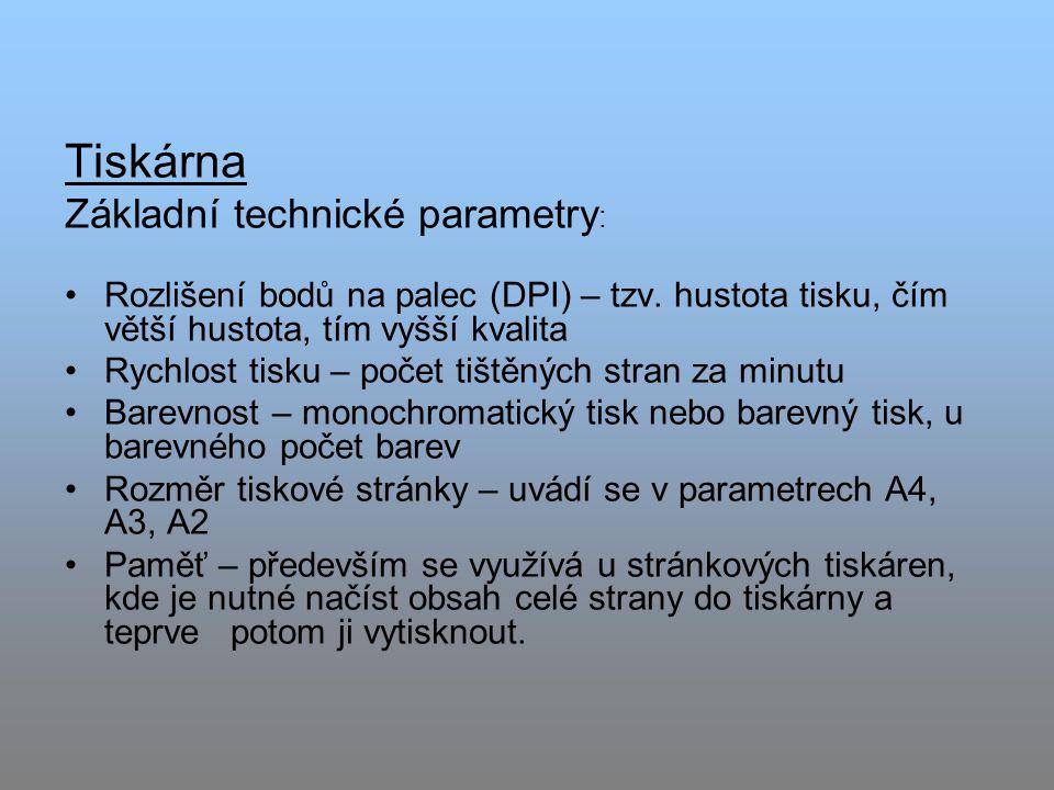 Tiskárna Základní technické parametry:
