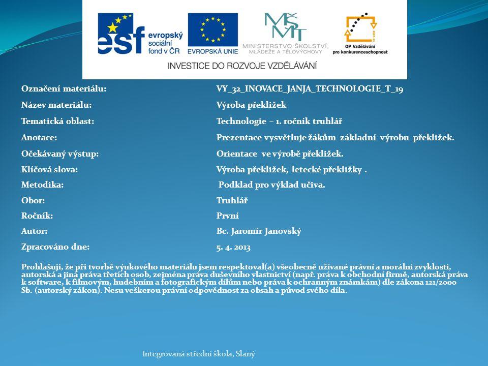 Označení materiálu: VY_32_INOVACE_JANJA_TECHNOLOGIE_T_19