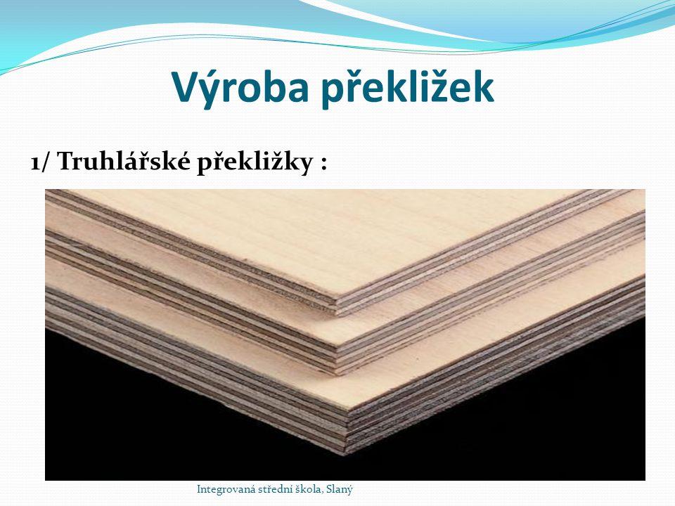 Výroba překližek 1/ Truhlářské překližky :