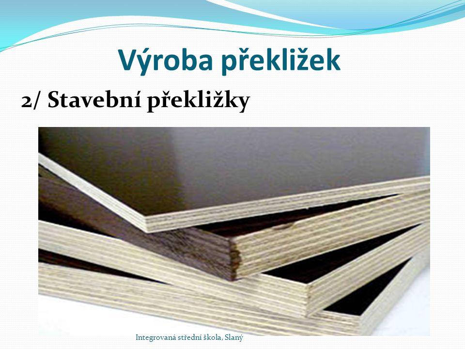 Výroba překližek 2/ Stavební překližky