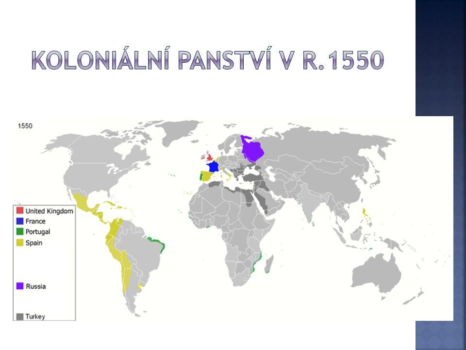Koloniální panství v r.1550