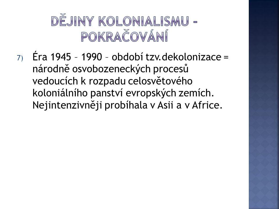 Dějiny kolonialismu - pokračování