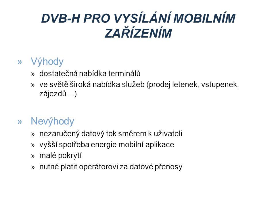 DVB-H pro vysílání mobilním zařízením