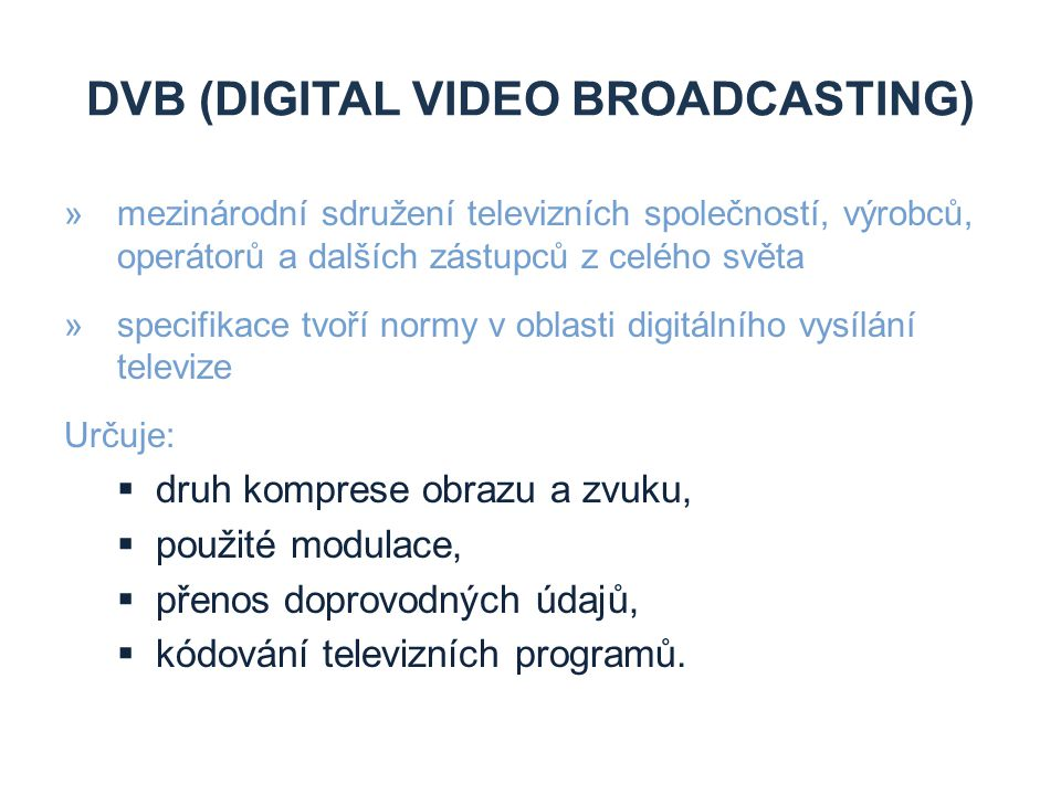 DVB (Digital Video Broadcasting)