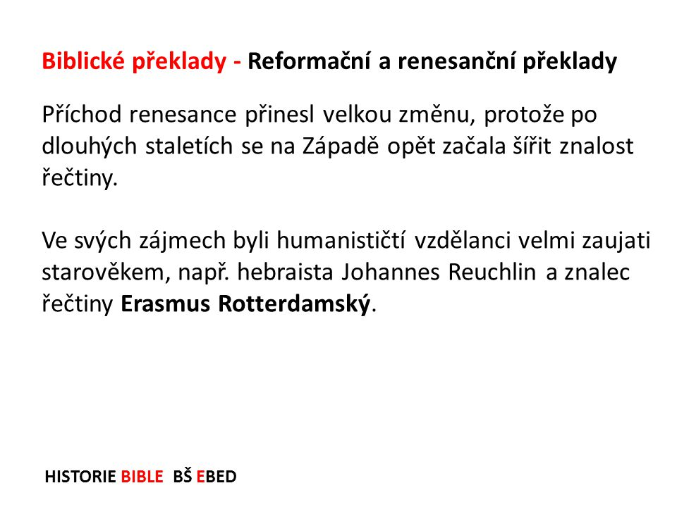 Biblické překlady - Reformační a renesanční překlady