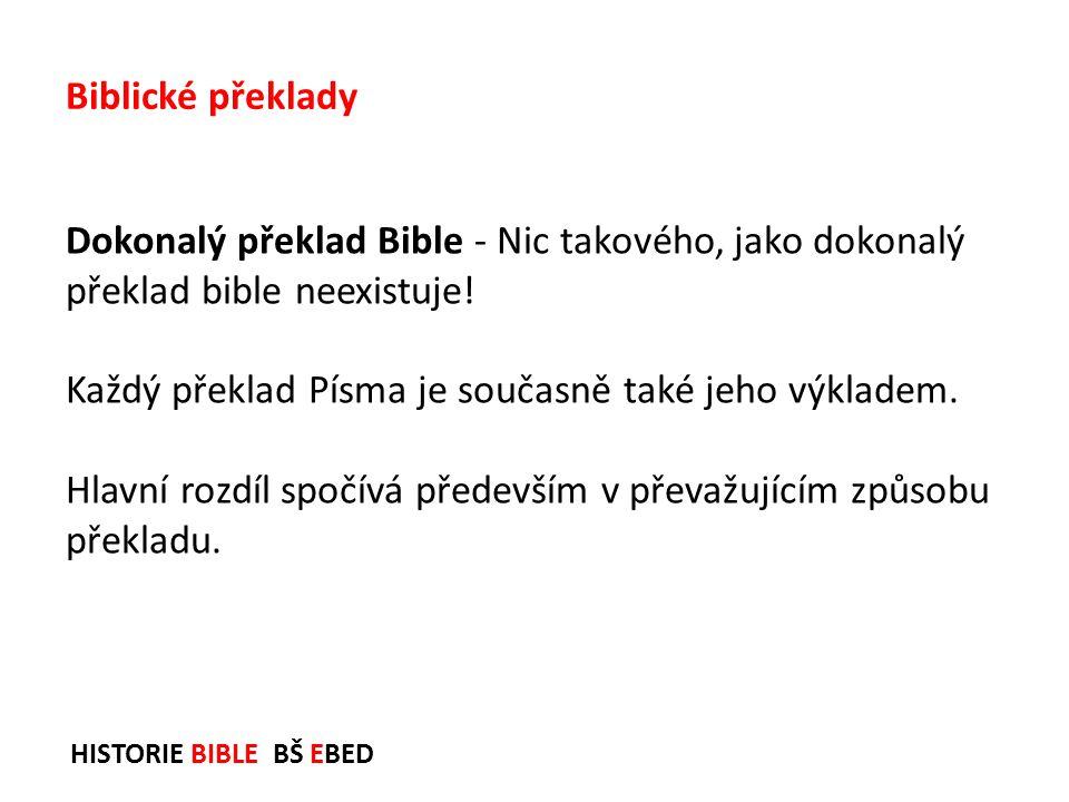 Každý překlad Písma je současně také jeho výkladem.