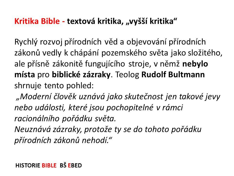 """Kritika Bible - textová kritika, """"vyšší kritika"""