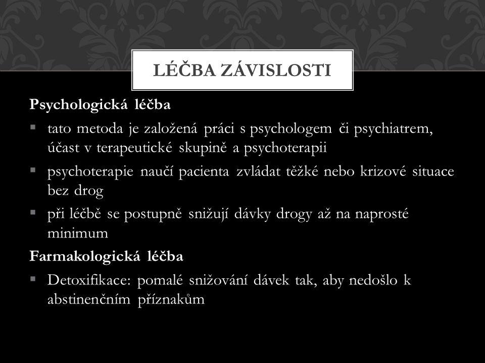 Léčba závislosti Psychologická léčba