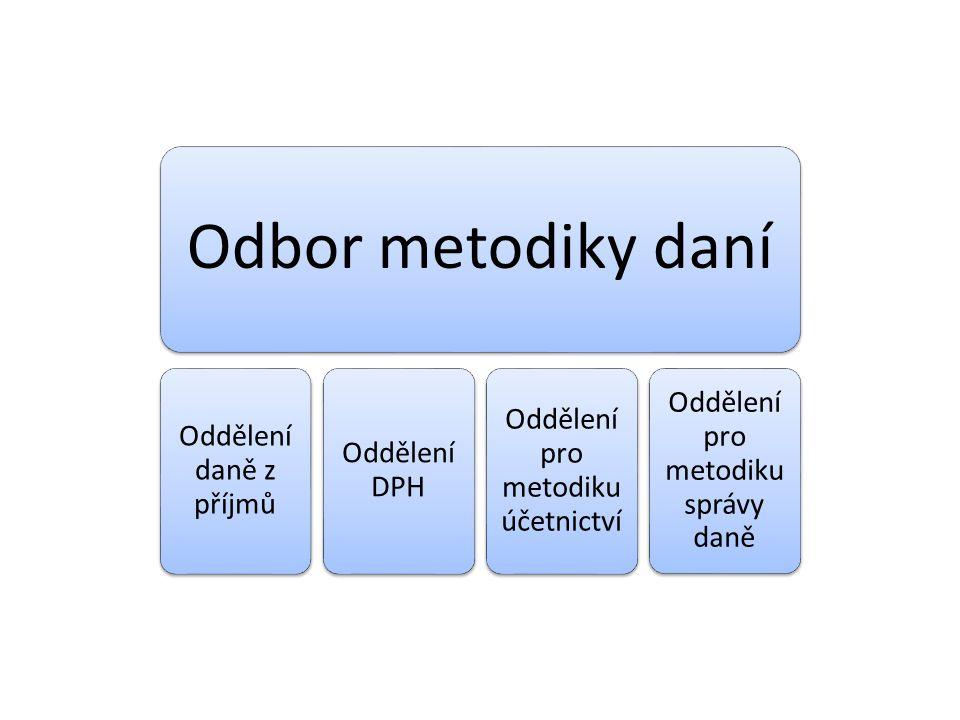 Odbor metodiky daní Oddělení pro metodiku správy daně