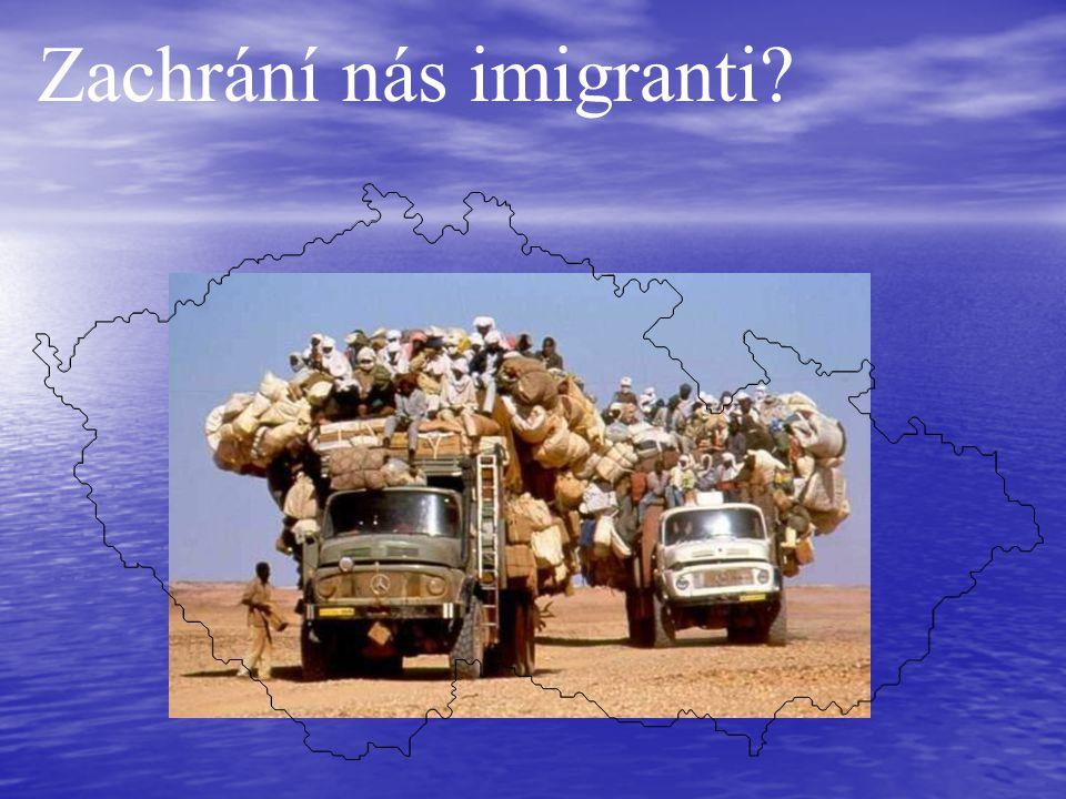 Zachrání nás imigranti