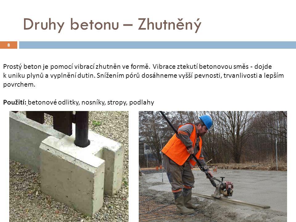 Druhy betonu – Zhutněný