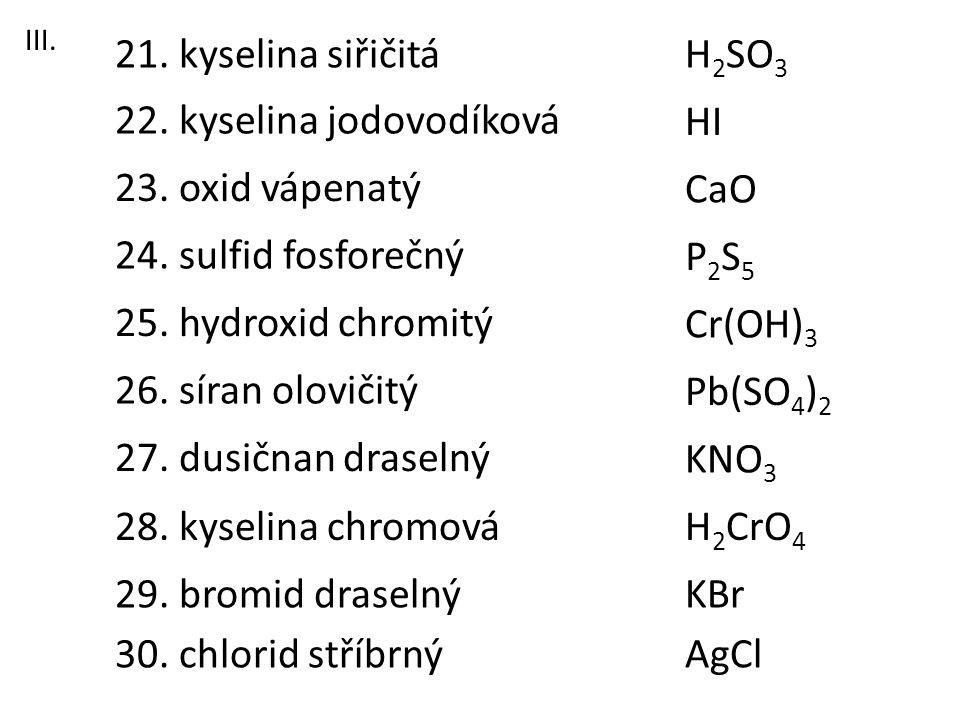 22. kyselina jodovodíková HI