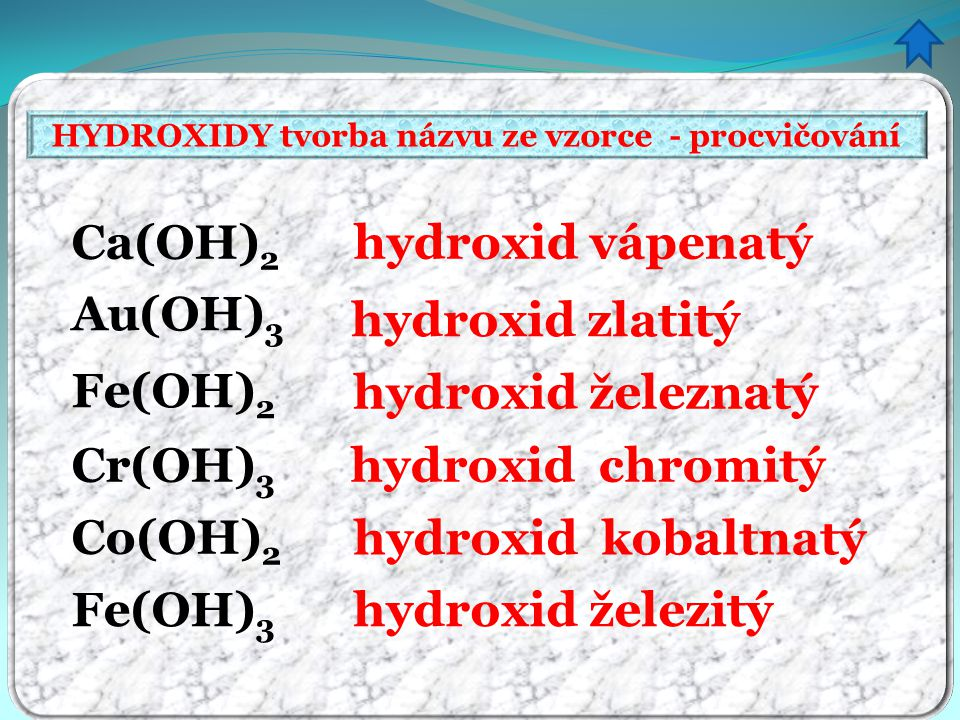 HYDROXIDY tvorba názvu ze vzorce - procvičování