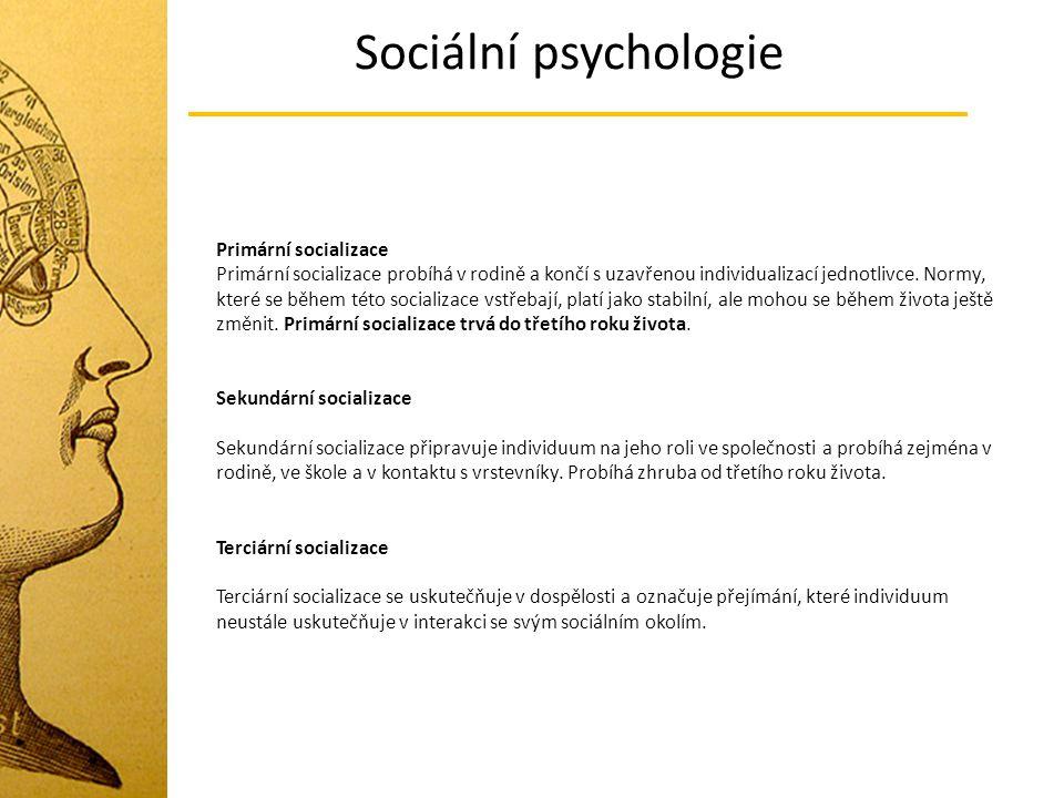 Sociální psychologie Primární socializace